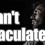 What is the cause of your inability to ejaculate during sex? How to fix vaginal ejaculation disorder